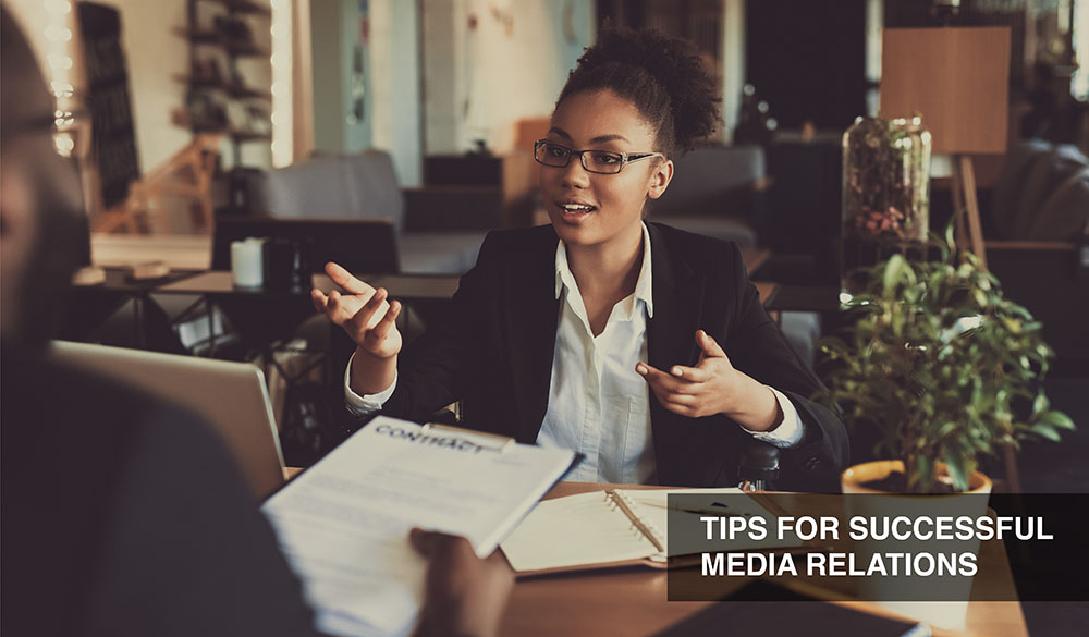 Tips for successful media relations