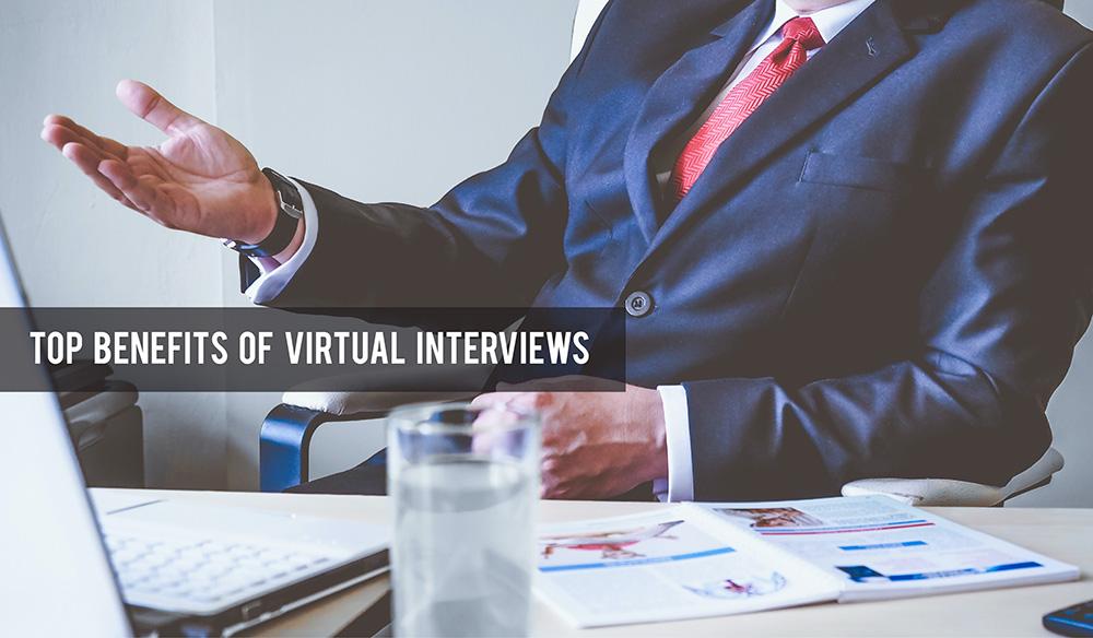 Top-Benefits-of-Virtual-Interviews