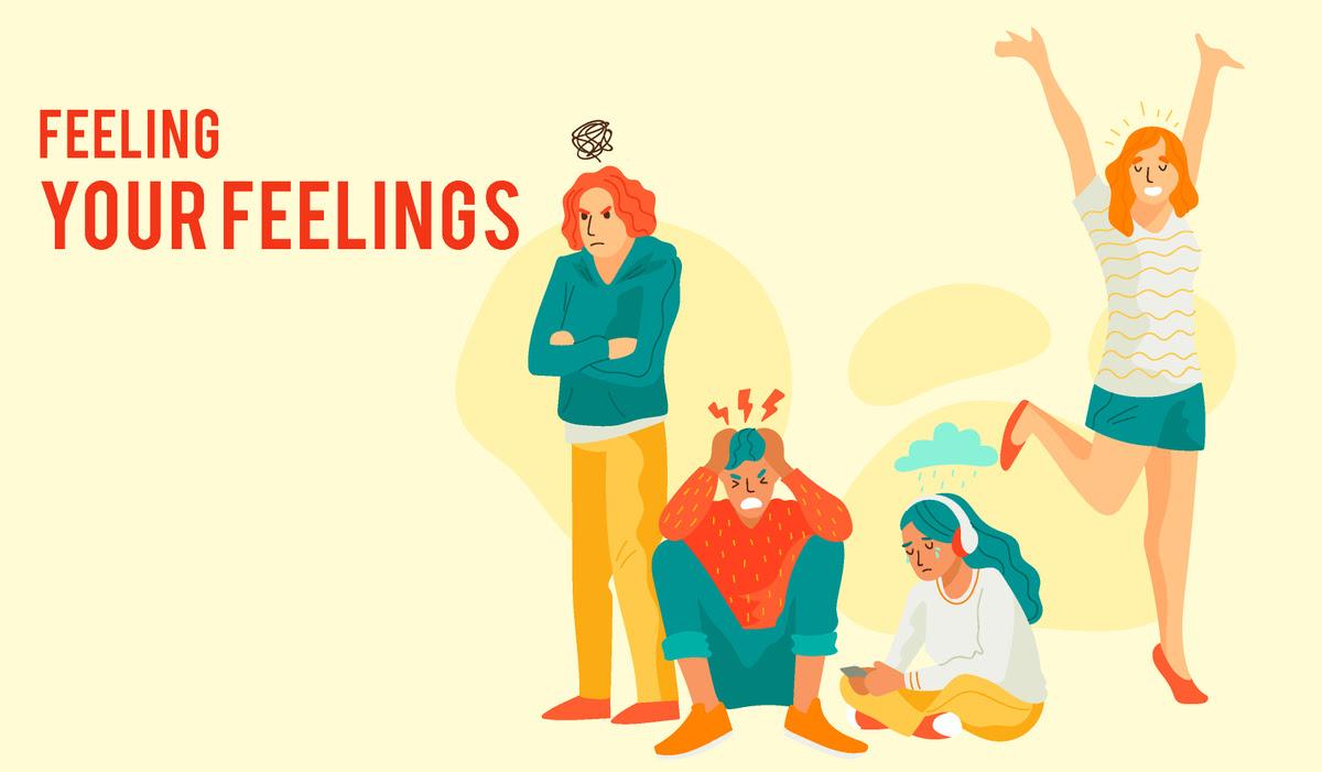 Feeling your feelings