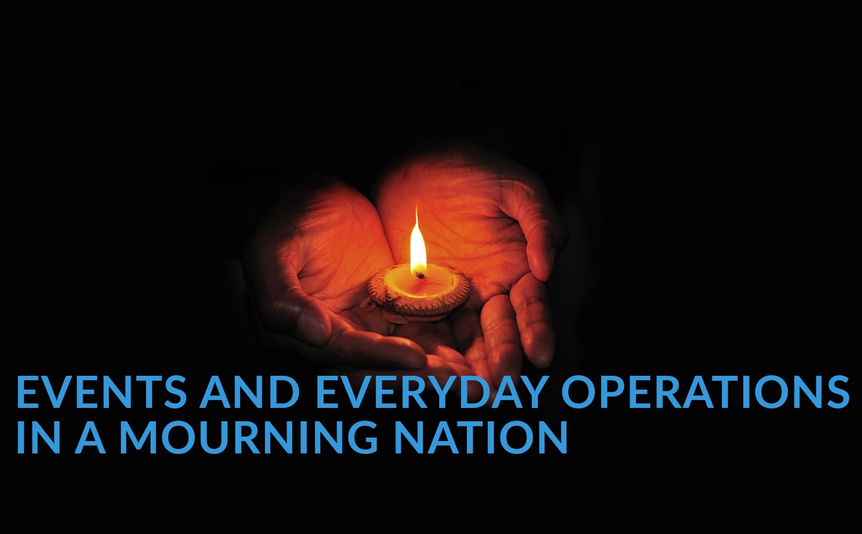 Events and Everyday Operations in a Mourning Nation