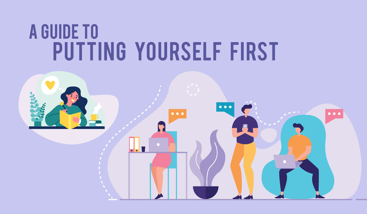 A Guide To Putting Yourself First
