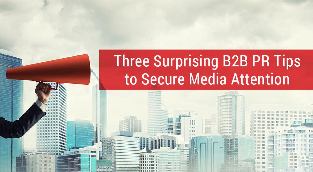 B2B PR Doesn't Have to Be Boring – 3 Ways to Make It More Fun