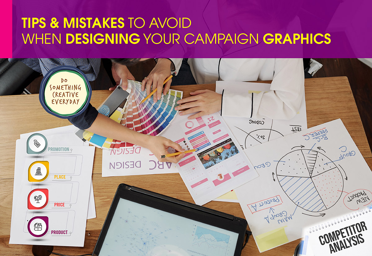Tips & mistakes to avoid when designing your campaign graphics