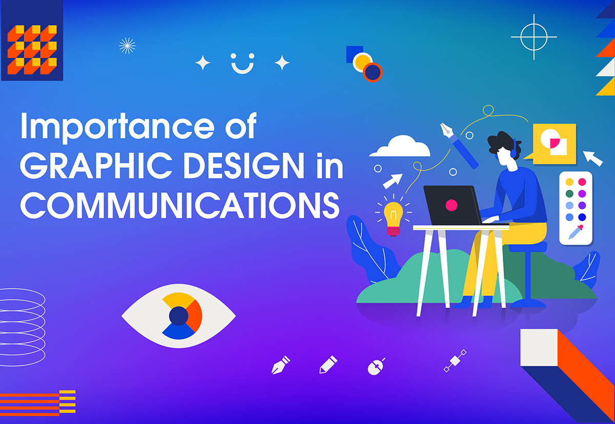 Importance of graphic design in communications